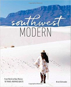 Quilting Book Review - Southwest Modern by Kristi Schroeder