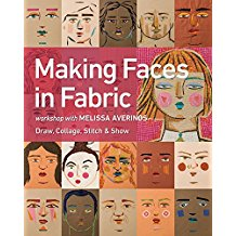 Textile Book Review - Making Faces by Melissa Averinos