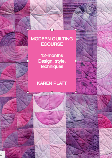 Modern Quilting Ecourse For All Quilters