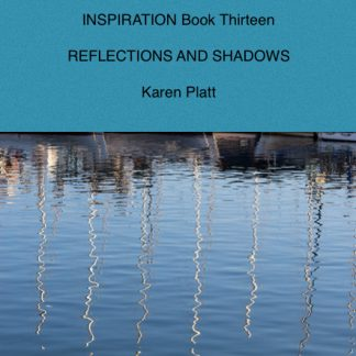 Inspiration Reflections and Shadows
