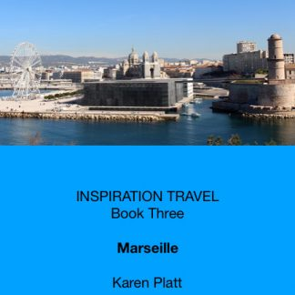 travel inspiration Marseille
