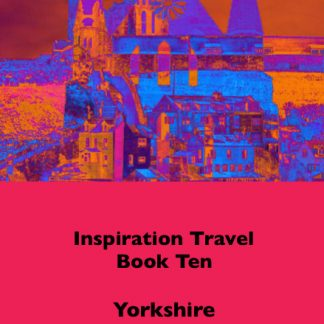 Inspiration Travel Ten Yorkshire
